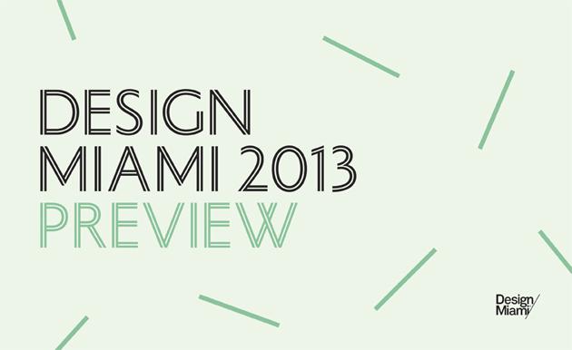 Design Miami/ Event Preview * Contemporary Designers 1 Design Miami preview