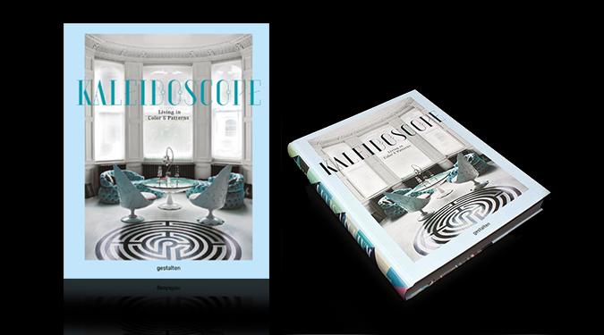 The New Eclectic Interior Design Book Kaleidoscope * Gestalten