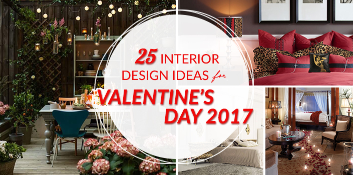 25 Interior Design Ideas for Valentine's Day 2017